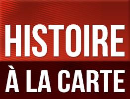 l histoire à la carte Histoire à la carte, le premier atlas historique multimédia